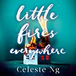 Little Fires Everywhere | Celeste Ng