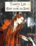 Ecrit avec du sang : 10 contes du vampire