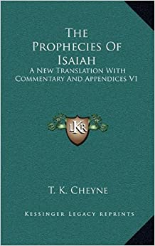 Book The Prophecies of Isaiah: A New Translation with Commentary and Appendices V1