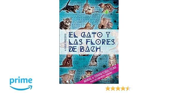 El gato y las flores de Bach. Manual de terapia floral ...