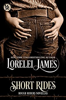 Short Rides (Rough Riders series) by [James, Lorelei]