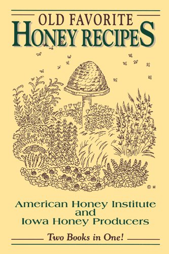 - Old Favorite Honey Recipes