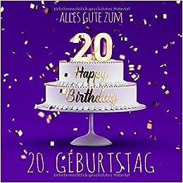 Alles Gute Zum 20 Geburtstag Gastebuch Zum Eintragen Lila