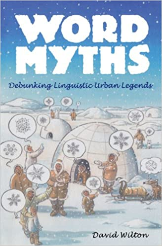 ef3e1b5ebf96 Amazon.com  Word Myths  Debunking Linguistic Urban Legends (9780195375572)   David Wilton  Books