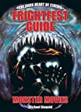 The Frightfest Guide to Monster Movies (Dark Heart of Cinema)