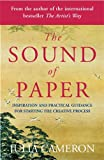 The Sound of Paper: Inspiration and Practical Guidance for Starting the Creative Process