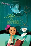 Kat, Incorrigible, Stephanie Burgis and Barnaby Ward, 1416994475
