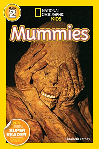 Kids Mummy - National Geographic Kids Readers: Mummies