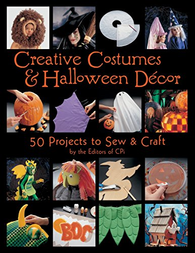 [Creative Costumes & Halloween Decor: 50 Projects to Craft & Sew] (Ideas For Halloween Costumes For Guys)