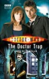 Doctor Who: The Doctor Trap by Simon Messingham (2008-09-04)
