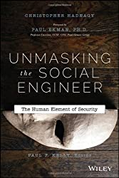 Unmasking the Social Engineer: The Human Element of Security