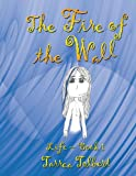 The Fire of the Wall, Tarrea Tolbert, 1434386899
