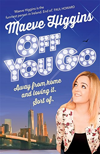 Image result for maeve higgins off you go