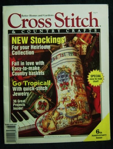 Cross Stitch & Country Crafts, July / Aug 1991 (Vol. 6, No. 6)