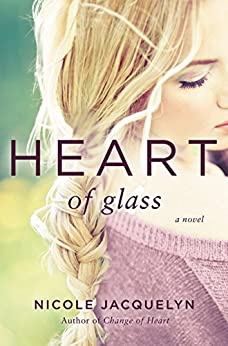 Heart of Glass (Fostering Love Book 3) by [Jacquelyn, Nicole]