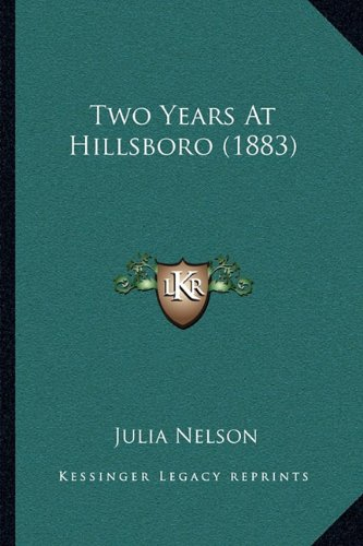 Download Two Years At Hillsboro (1883) ebook