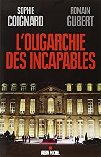 L'oligarchie des incapables