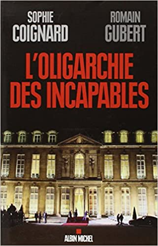 loligarchie des incapables gratuit