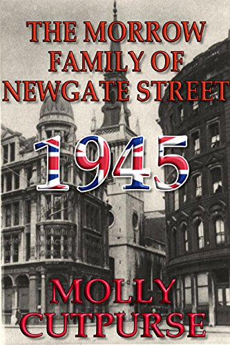 The Morrow Family of Newgate Street, 1945 (Bailey London Street)