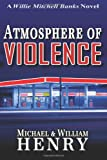 Atmosphere of Violence