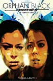 felix castor book 1 - Orphan Black: Deviations
