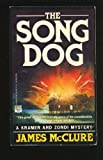 The Song Dog, James McClure, 0446401862
