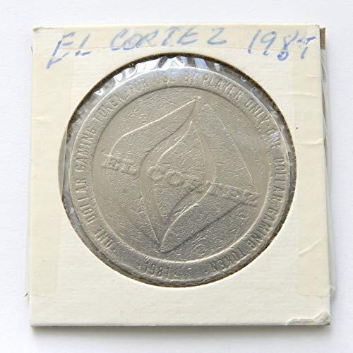1981 El Cortez Casino, Las Vegas Nevada One Dollar ($1) Gaming Token (Obsolete Design) $1 Used