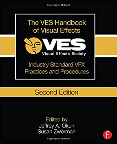 Amazon Com The Ves Handbook Of Visual Effects Industry Standard