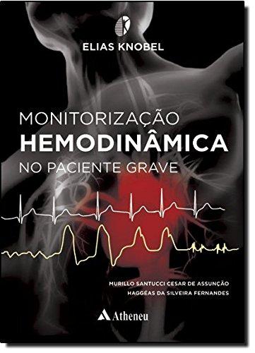 Monitorização Hemodinâmica no Paciente Grave