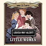 Little Women | Louisa May Alcott,Dove Audio - producer