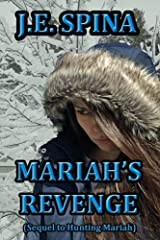 Mariah's Revenge (Sequel to Hunting Mariah) Paperback