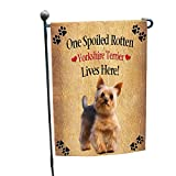 Cheap Spoiled Rotten Yorkshire Terrier Dog Garden Flag