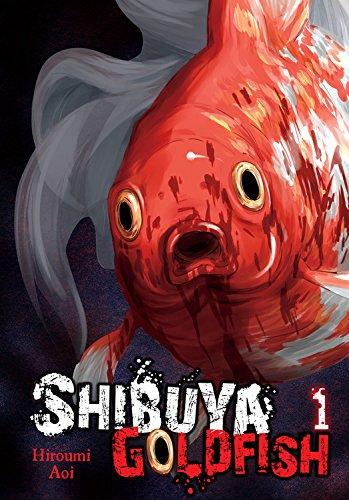 Shibuya Goldfish, Vol. 1 by Aoi Hiroumi