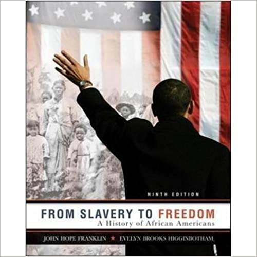 Book From Slavery to Freedom by Franklin, John Hope, Higginbotham, Evelyn Brooks. (McGraw-Hill,2010) 9th