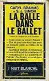 La balle dans le ballet