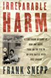 img - for Irreparable Harm by Frank Snepp (2000-05-04) book / textbook / text book