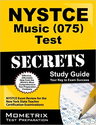 Book NYSTCE Music 075 Test Secrets, Study Guide: NYSTCE Exam Review for the New York State Teacher Certification Examinations