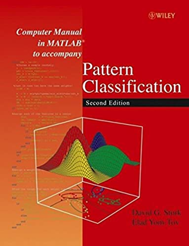 computer manual in matlab to accompany pattern classification rh amazon com pattern recognition and machine learning solution manual fukunaga pattern recognition solution manual