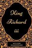 Image of King Richard III: By William Shakespeare - Illustrated