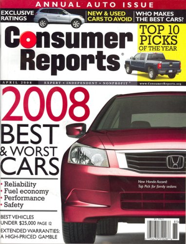 Consumer Reports, April 2008 Issue (Best Used Car Reliability Ratings)