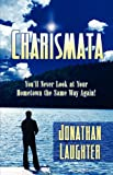 Charismata, Jonathan Laughter, 161582216X