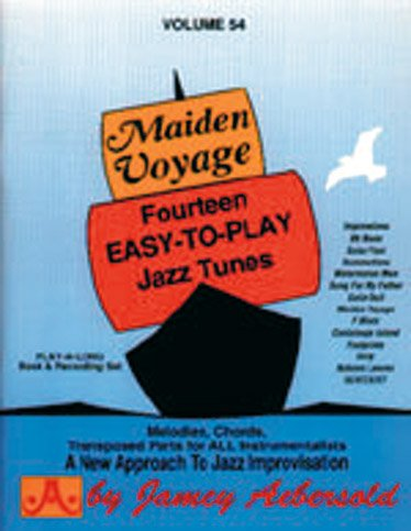 Vol. 54, Maiden Voyage: Fourteen Easy-To-Play Jazz Tunes (Book & CD Set) (The Best Of Voyage)