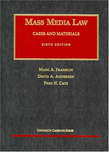 By Marc A. Franklin Mass Media Law: Cases and Materials, Sixth Edition (University Casebook) (6th) [Hardcover] pdf epub