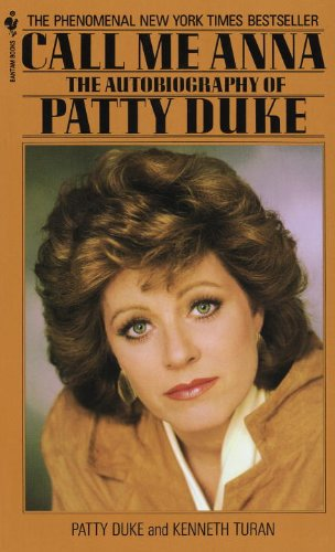 Pdf eBooks Call Me Anna: The Autobiography of Patty Duke