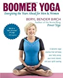 Boomer Yoga, Beryl Bender Birch, 141620542X