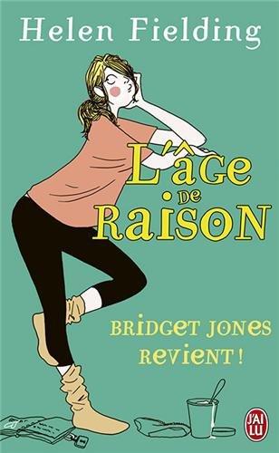 Bridget Jones : L'Âge de raison Poche – 2 novembre 2004 Helen Fielding Claudine Richetin J'ai lu 2290316210