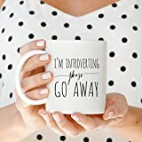 Best Travel Presses With Coffes - I'm Introverting Please Go Away Mug   Coffee Review