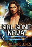 Girl Gone Nova: Project Enterprise: Book 2