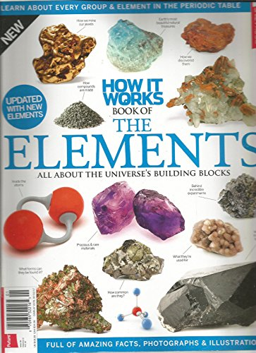 HOW IT WORKS MAGAZINE BOOK OF THE ELEMENTS ISSUE 6 JULY 2017
