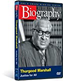 Biography - Thurgood Marshall: Justice for All